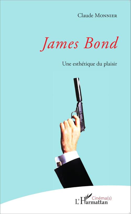 """007e Art - """"James Bond — Une Esthétique du plaisir"""""""