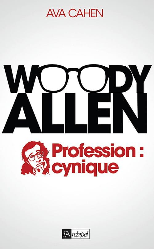 Woody Allen — Profession : cynique