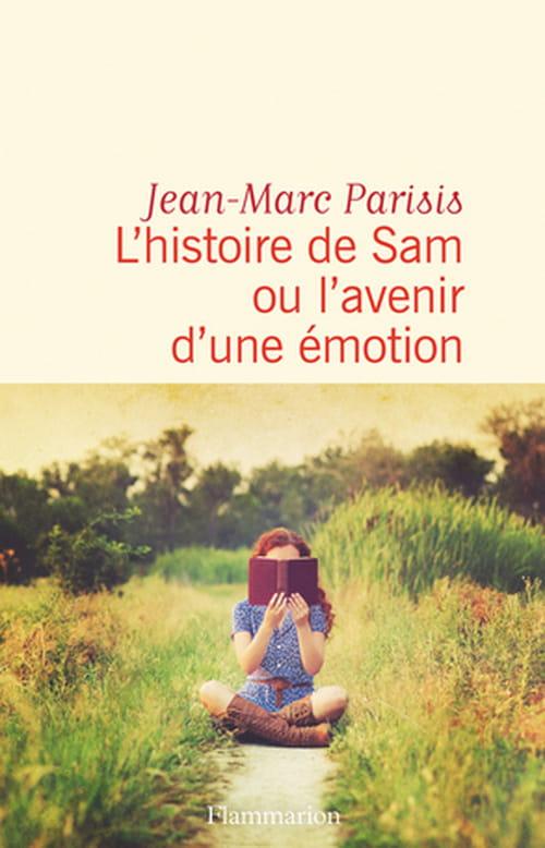 L'histoire de Sam ou l'avenir d'une émotion : un conte sensible et touchant