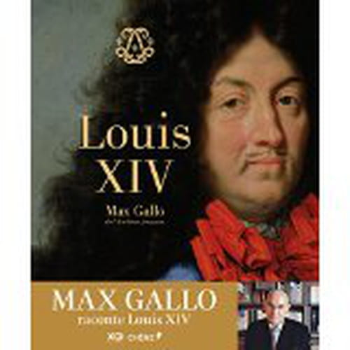 Louis XIV, le roi solaire.