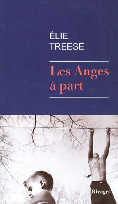 Elie Treese, ses Anges à part