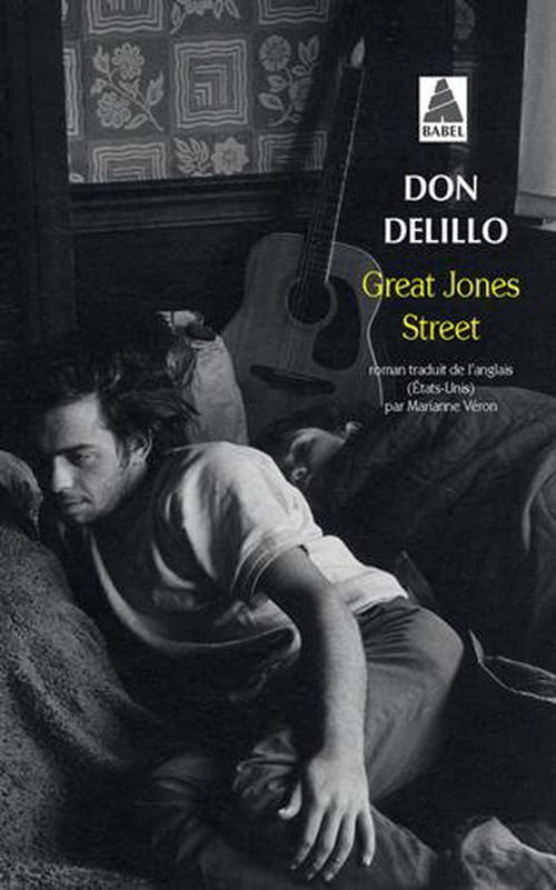 Great Jones Street : Don  DeLillo au sommet