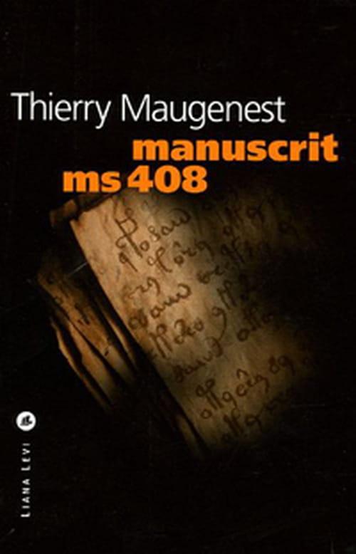 Manuscrit MS 408, Thierry Maugenest prend à son compte le légendaire manuscrit Woynich
