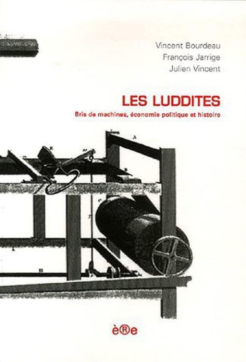 Les Luddites : La résistance à coups de marteau