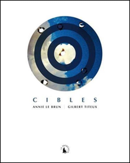 """Les """"Cibles"""" d'Annie Le Brun & Gilbert Titeux accompagnent l'expo du musée de la Chasse et de la Nature"""