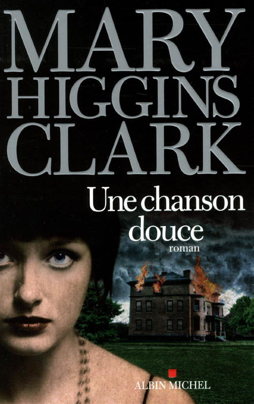 Une chanson douce : la machine Higgins Clark