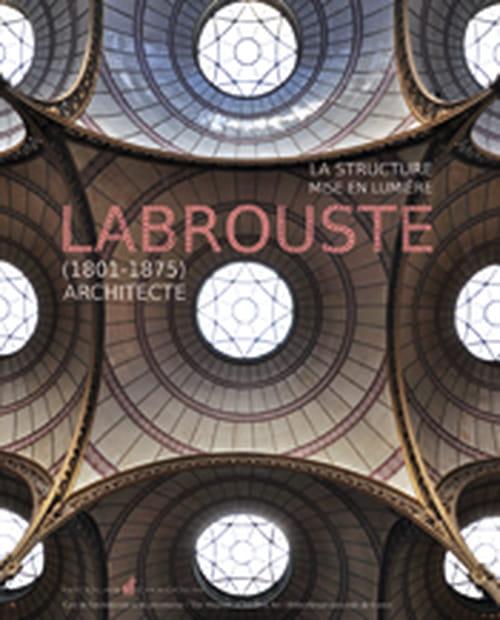 Labrouste, l'architecte oublié de deux bibliothèques célèbres