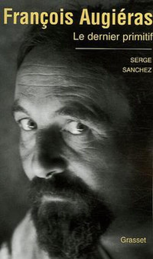 Biographie de François Augiéras (1925-1971), le dernier primitif