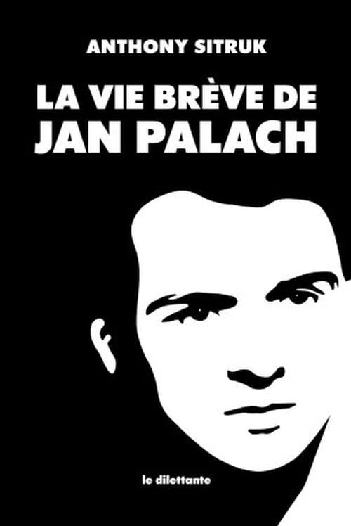Jan Palach : entre mythe & réalité