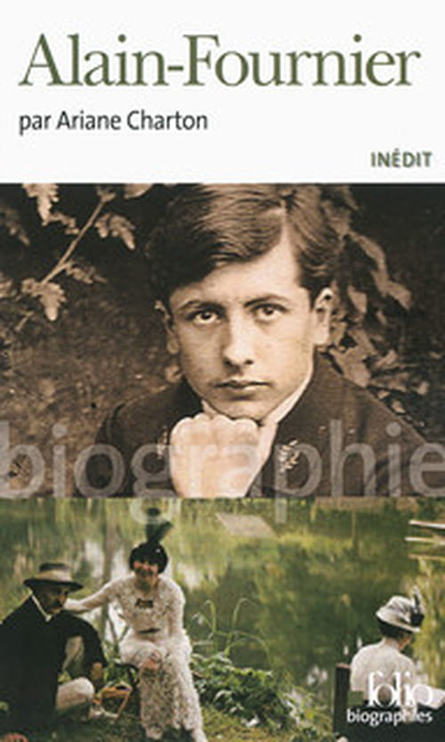 Deux lectures d'Alain-Fournier autour de sa biographie par Ariane Charton