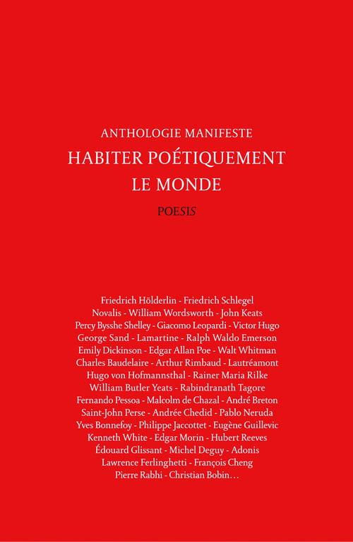 Habiter poétiquement le monde, l'anthologie manifeste de Frédéric Brun