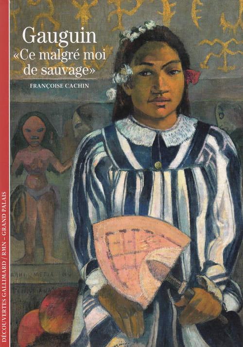 Gauguin, peindre jusqu'au bout de soi