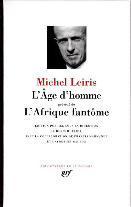 L'altérité selon Michel Leiris : de L'Âge d'homme à L'Afrique fantôme