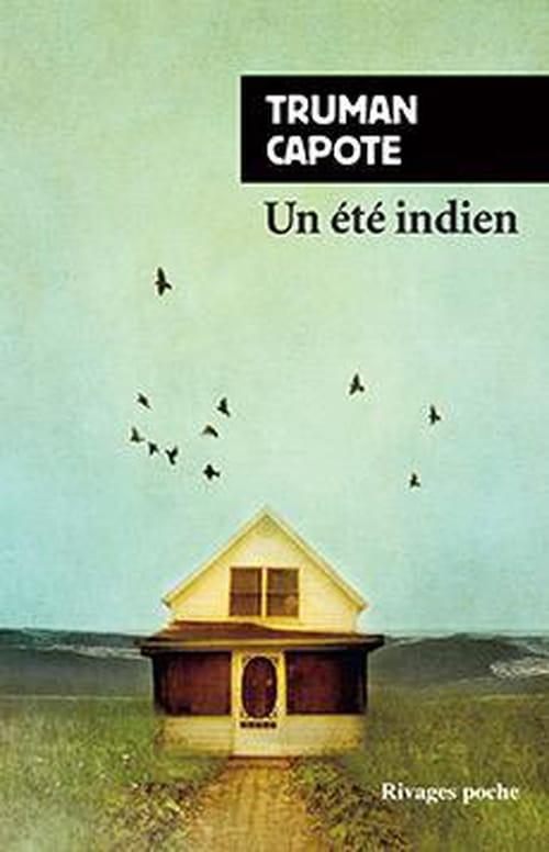"""Truman Capote, """"Un été indien"""", ou le sentiment de nostalgie"""