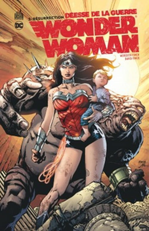 Wonder Woman, déesse de la guerre, tome 3 – Résurrection