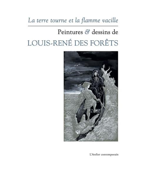 Louis-René des Forêts : quand l'écrivain se met à peindre