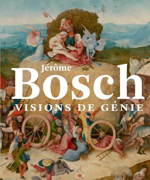 Jérôme Bosch, un message de portée universelle