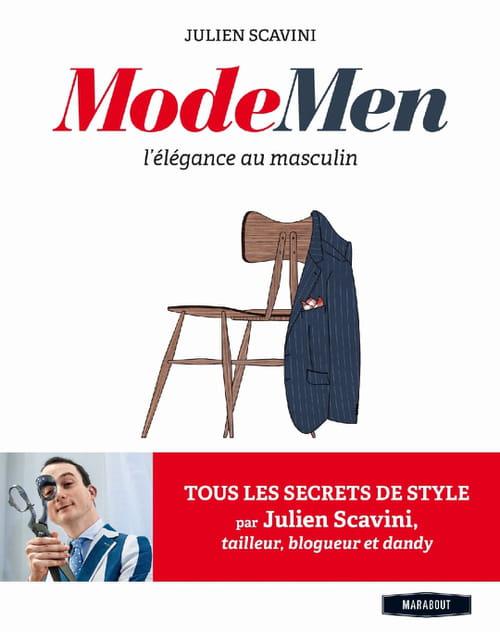 Julien Scavini, Modemen : L'élégance masculine
