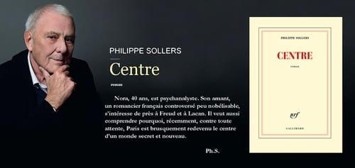 Philippe Sollers, Centre : La tierce forme, par Annick Geille