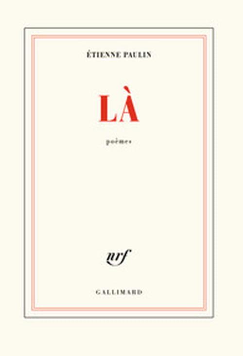 Etienne Paulin : L'ici du Là