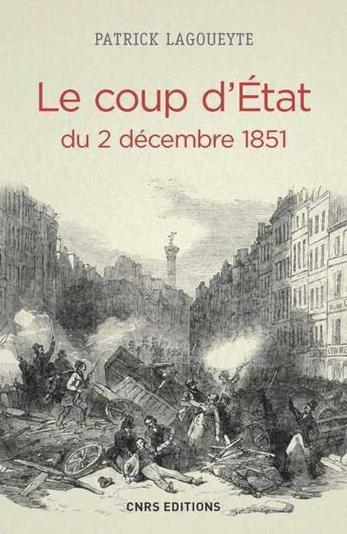 Le coup d'Etat du 2 décembre 1851, une étude partiale