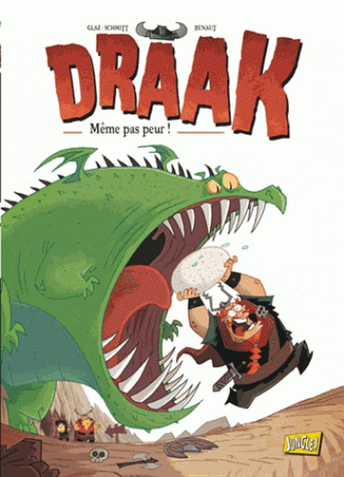 """""""Draak, même pas peur"""",  la dure vie du viking"""