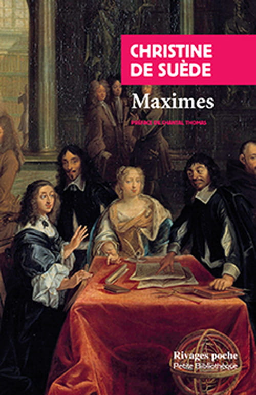 """Christine de Suède, """"Maximes"""""""