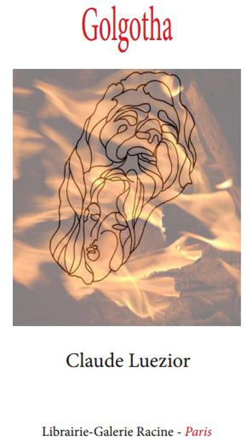 Golgotha, de Claude Luezior, lu par Sonia Elvireanu