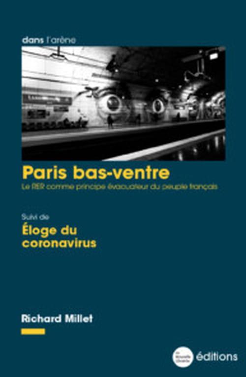 Richard Millet & les égouts de Paris