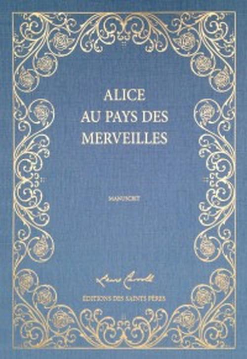 Le manuscrit d'Alice au pays des merveilles