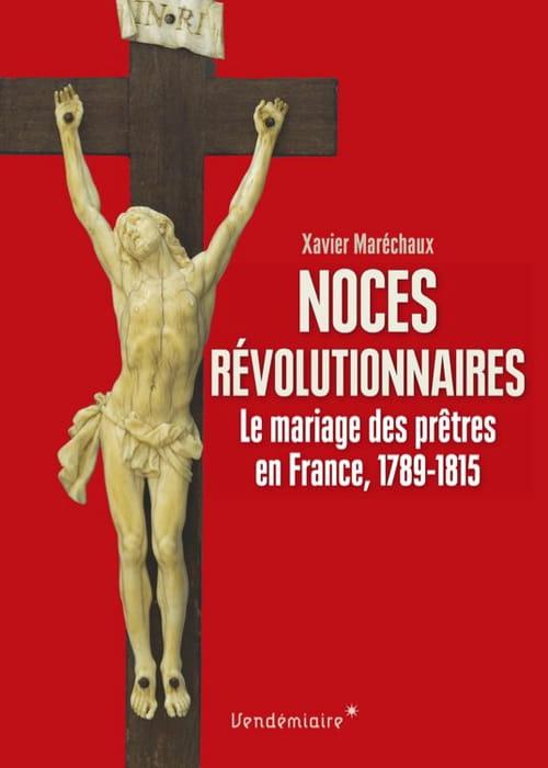 Noces révolutionnaires, un sujet méconnu