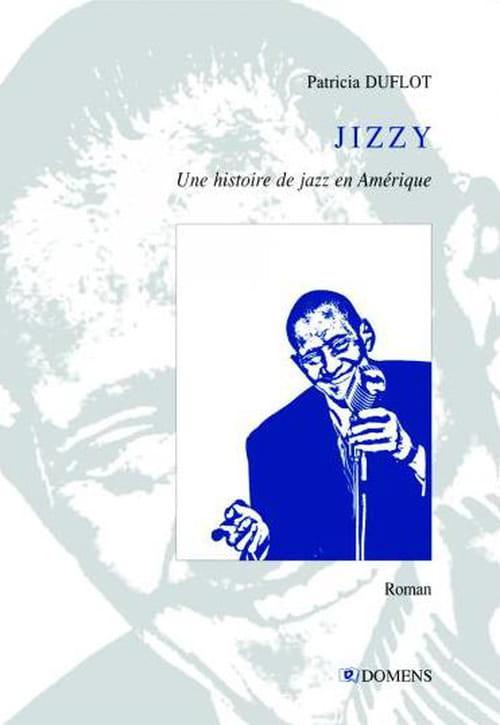 Patricia Duflot, Jizzy : Jimmy Scott, héros et martyr