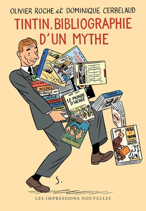 Tout sur Tintin ! avec Olivier Roche & Dominique Cerbelaud et leur Bibliographie d'un mythe