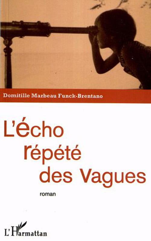 Le délicat enchantement du regard: «L'écho répété des vagues», de Domitille Marbeau Funck-Brentano
