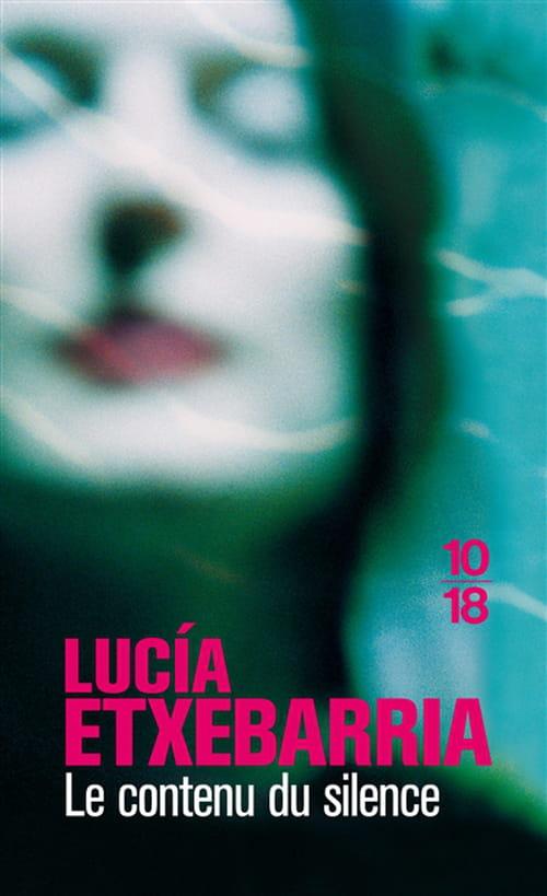 Le contenu du silence de Lucía Etxebarria : un thriller psychologique poignant