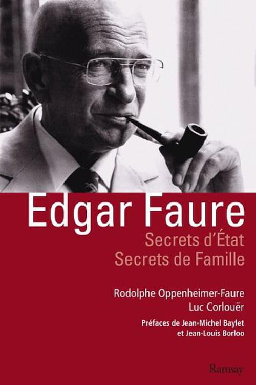 Rodolphe Oppenheimer-Faure et Luc Corlouër – «Edgar Faure, Secrets d'État, Secrets de Famille»