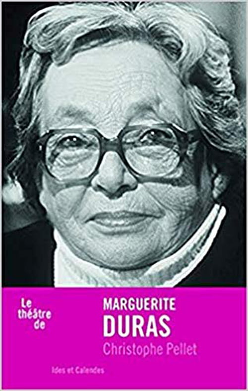 Marguerite Duras, le théâtre comme espace de création
