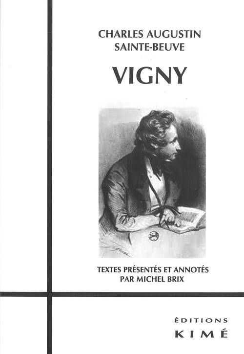 """Vigny par Sainte-Beuve, une """"histoire"""" du romantisme"""