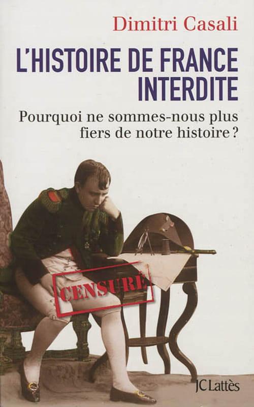 """L'Histoire de France interdite"", par Dimitri Casali"