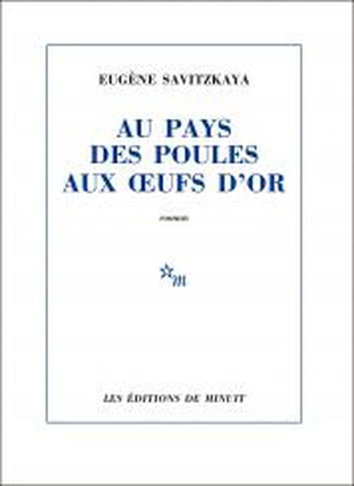 Eugène Savitzkaya : l'avenir dans certains œufs
