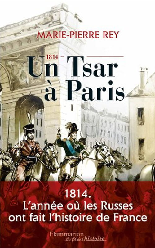 """""""Un Tsar à Paris"""", l'autre Alexandre le grand"""