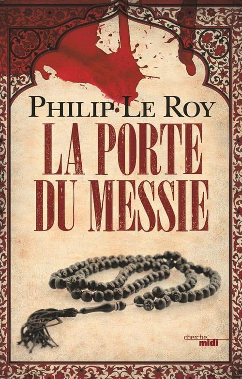 """""""La Porte du messie"""" le thriller qui va ébranler les bases du Coran"""