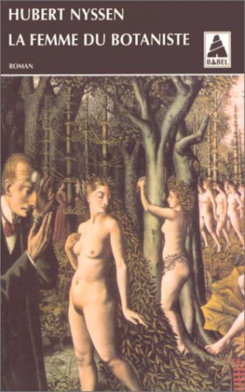 Hubert Nyssen, La femme du botaniste: Un nabot chez les succulentes