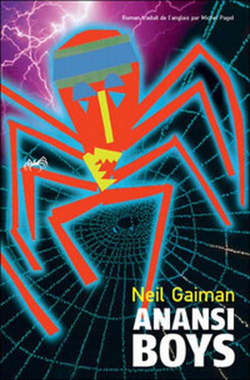 """Neil Gaiman laisse exploser tout son talent avec """"Anansi boys"""", les enfants du dieu araigné !"""