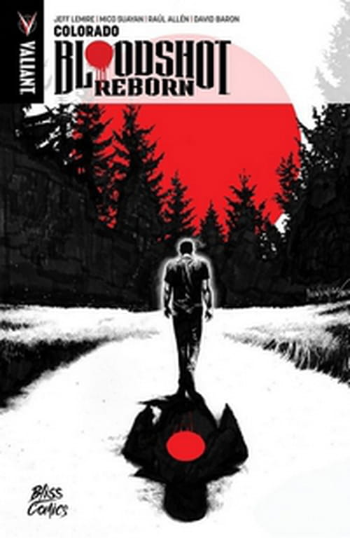 Bloodshot Reborn, tome 1 – Colorado