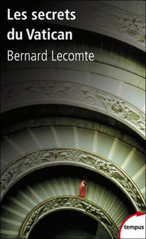 """Bernard Lecomte dévoile """"Les Secrets du Vatican"""""""