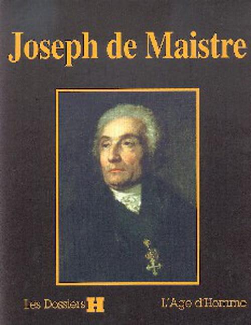 Joseph de Maistre ou le Sade de l'ordre moral