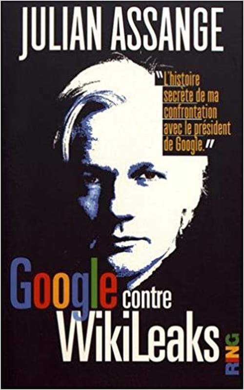 Julian Assange vs Google : David contre Goliath 2.0