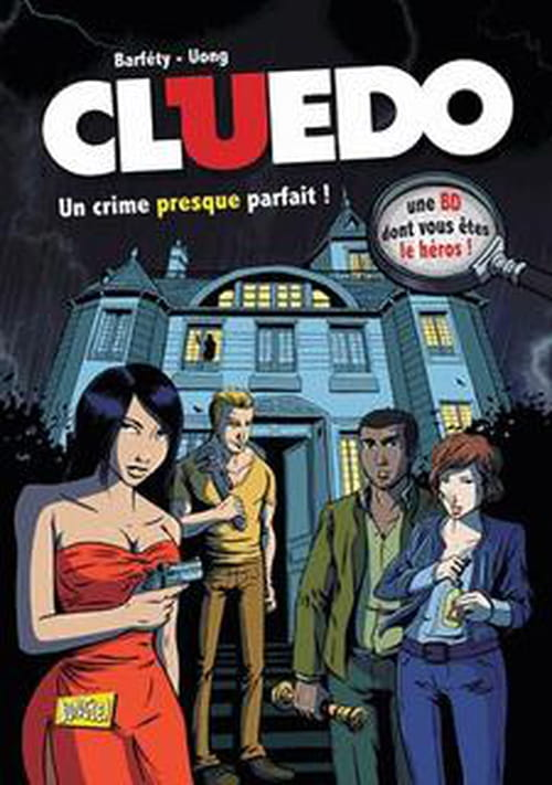 Cluedo en BD : t 1 : un crime presque parfait
