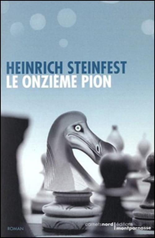 """Heinrich Steinfest, """"Le onzième pion"""" : Échec & mat"""